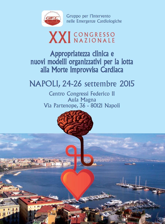 """Dal 24 al 26 Settembre 2015 si svolge a Napoli, presso l'Aula Magna del Centro Congressi """"Federico II"""" alla Via Partenope 36 (cerimonia inaugurale ore 15.30), il XXI Congresso Nazionale […]"""